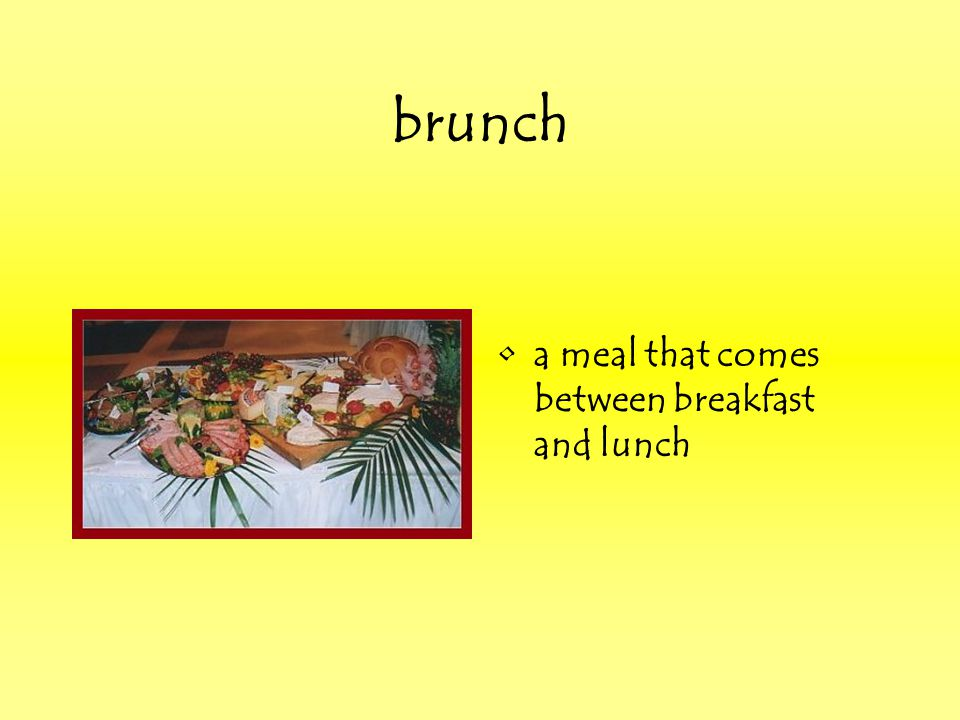 brunch a meal that comes between breakfast and lunch