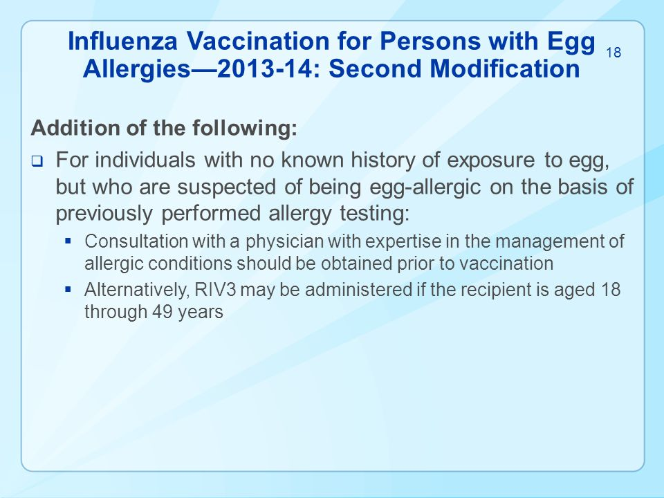 Influenza Vaccination for Persons with Egg Allergies—2013-14: Second Modification