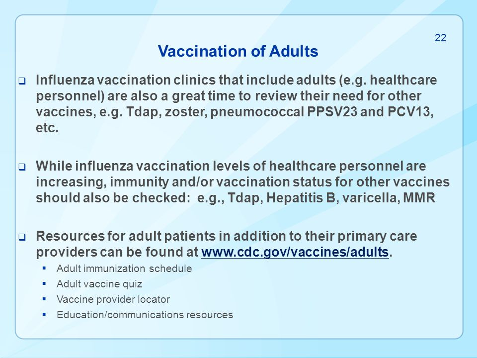Vaccination of Adults 22.