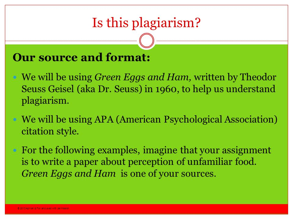 Is this plagiarism Our source and format: