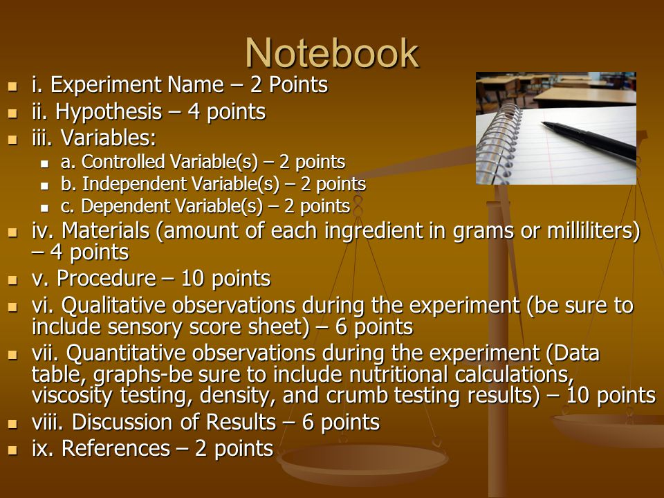 Notebook i. Experiment Name – 2 Points ii. Hypothesis – 4 points