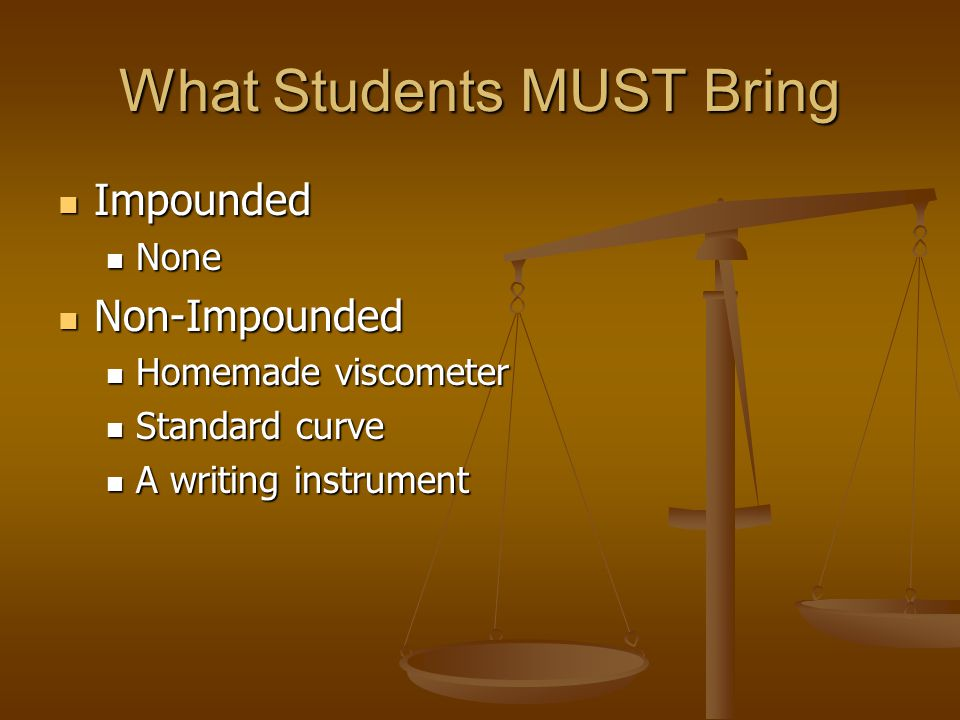 What Students MUST Bring