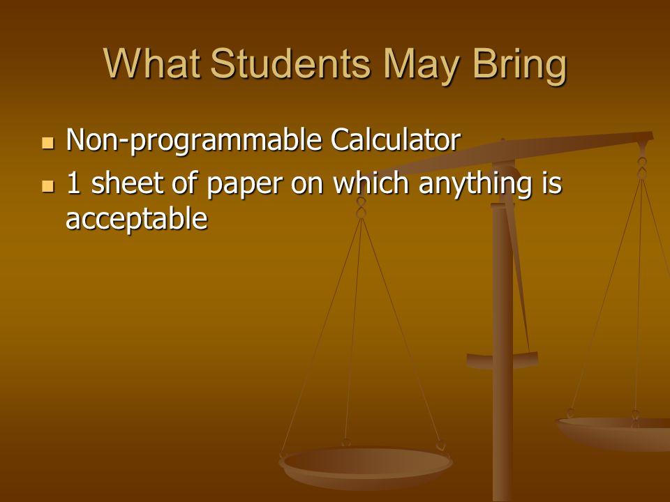 What Students May Bring