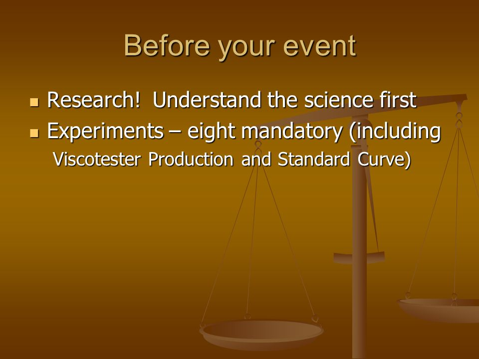Before your event Research! Understand the science first