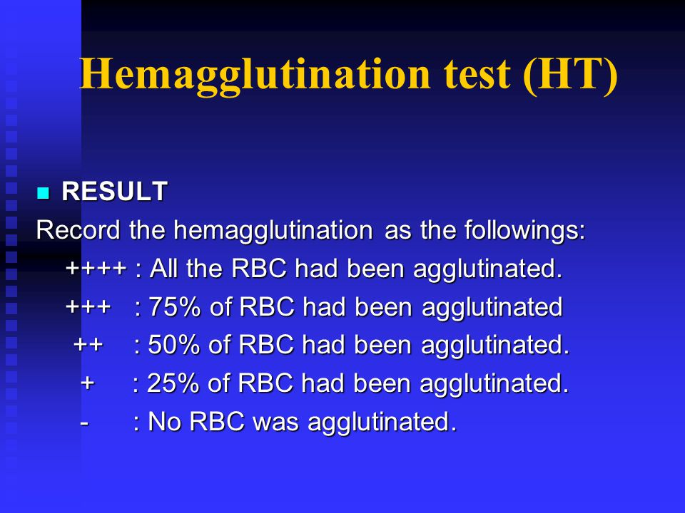 Hemagglutination test (HT)