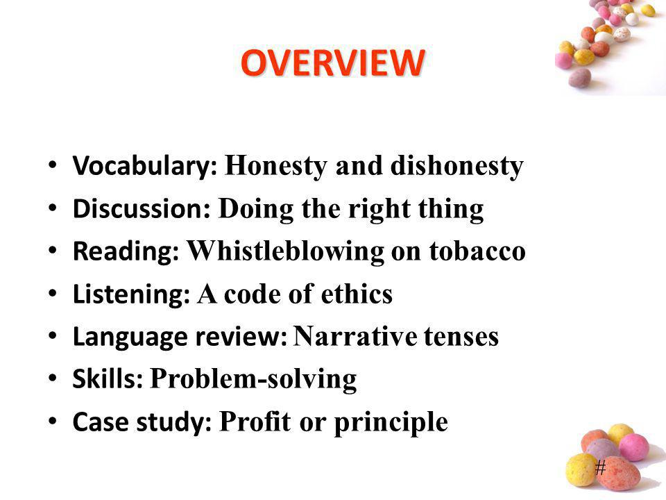 OVERVIEW Vocabulary: Honesty and dishonesty