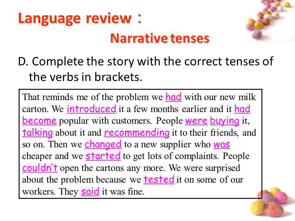 Language review: Narrative tenses