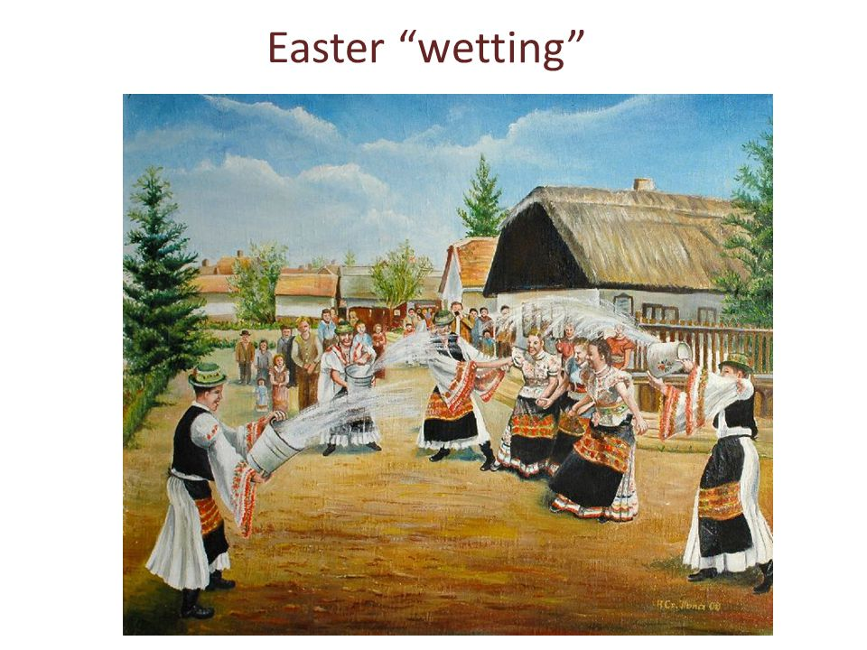 Easter wetting