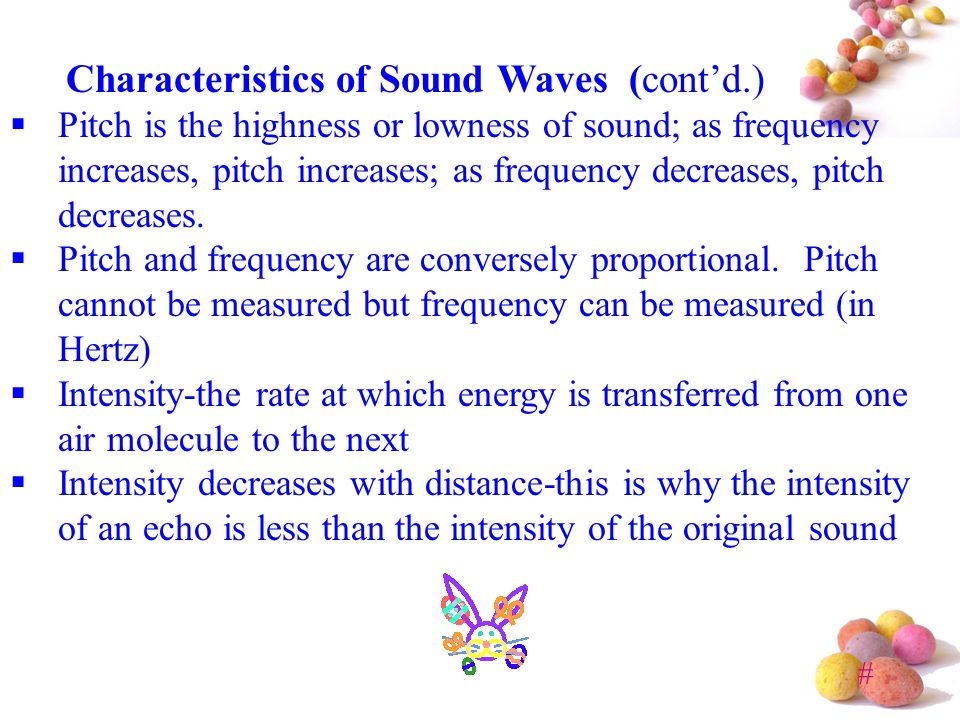 Characteristics of Sound Waves (cont'd.)