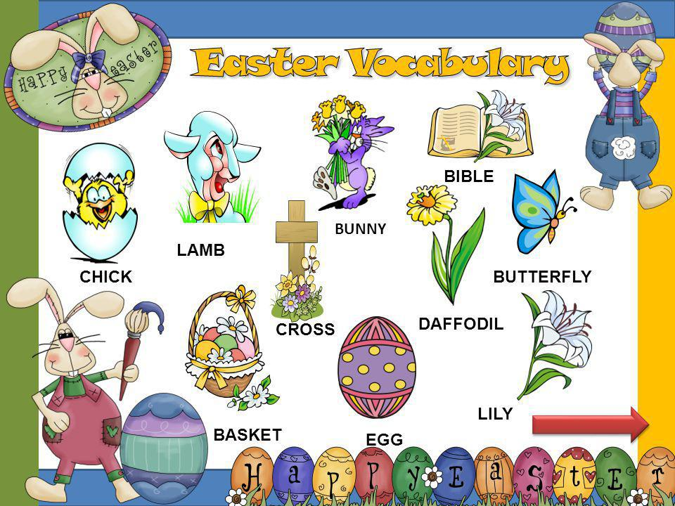 Easter Vocabulary BIBLE BUNNY LAMB CHICK BUTTERFLY DAFFODIL CROSS LILY