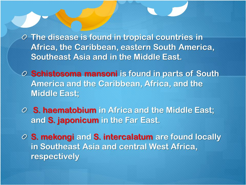 The disease is found in tropical countries in Africa, the Caribbean, eastern South America, Southeast Asia and in the Middle East.