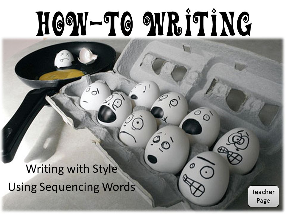 Writing with Style Using Sequencing Words