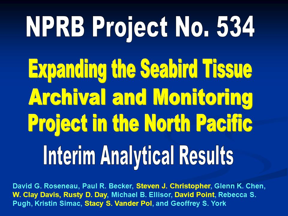 NPRB Project No. 534 Interim Analytical Results