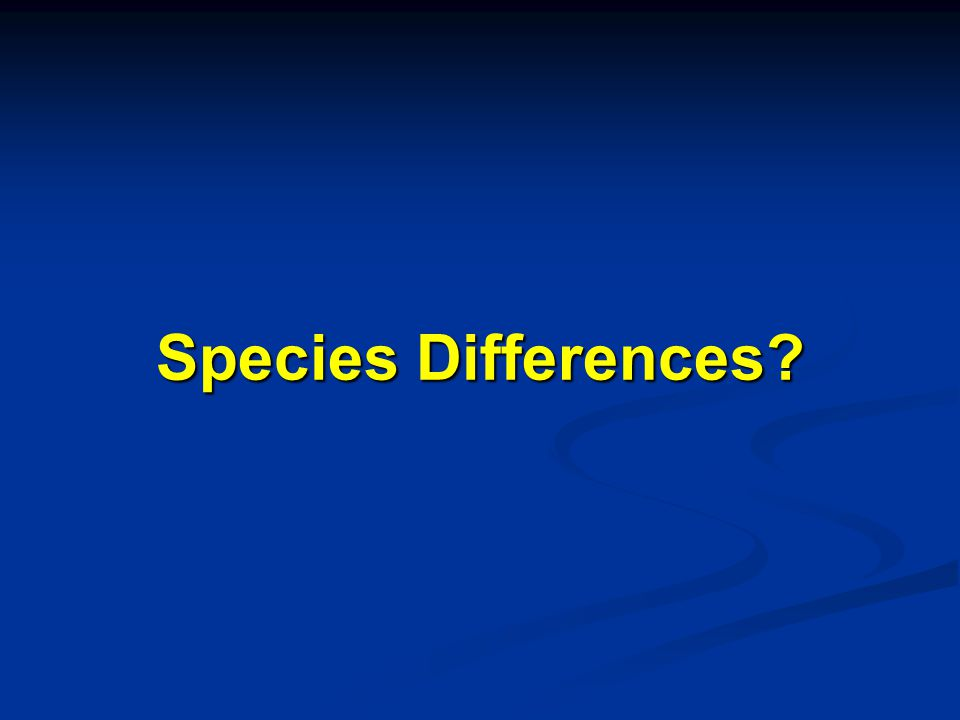 Species Differences