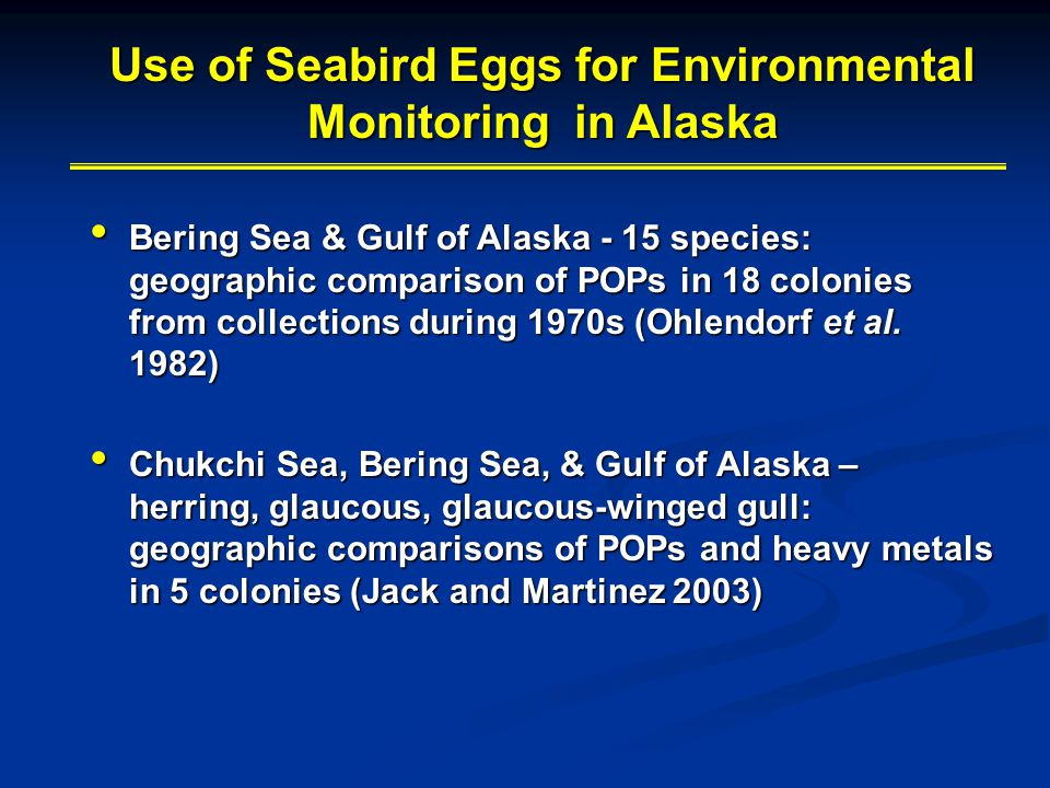 Use of Seabird Eggs for Environmental Monitoring in Alaska