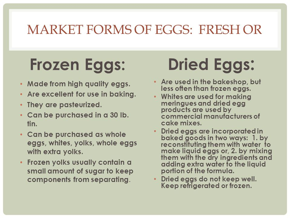 Market forms of eggs: fresh or