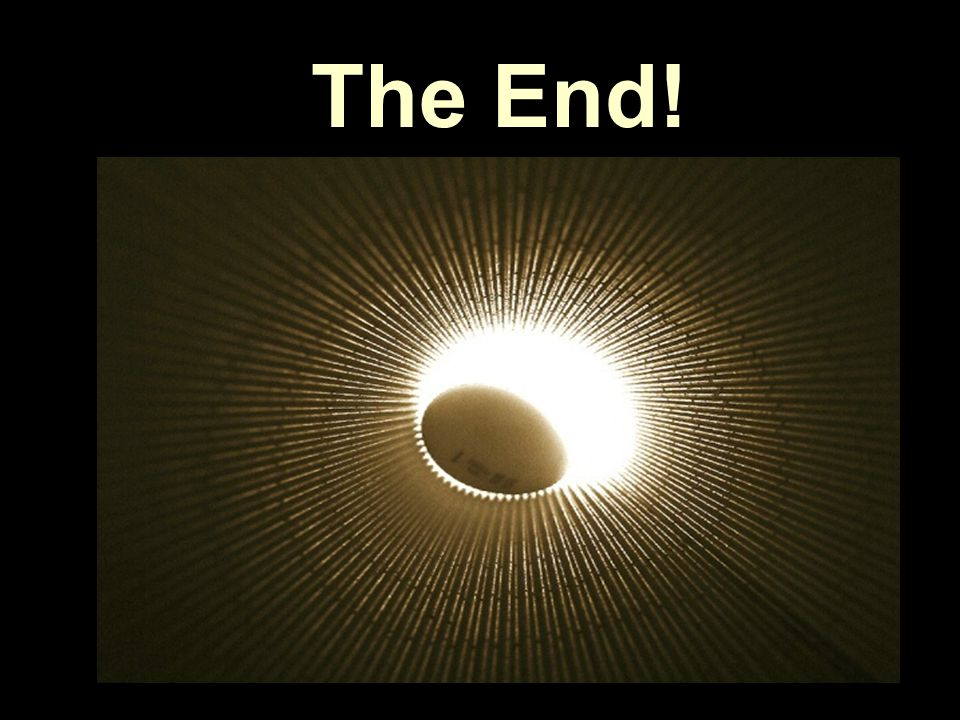 The End! THE END