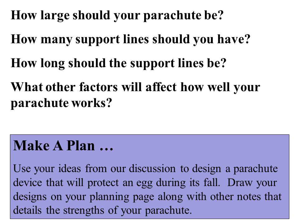 Make A Plan … How large should your parachute be