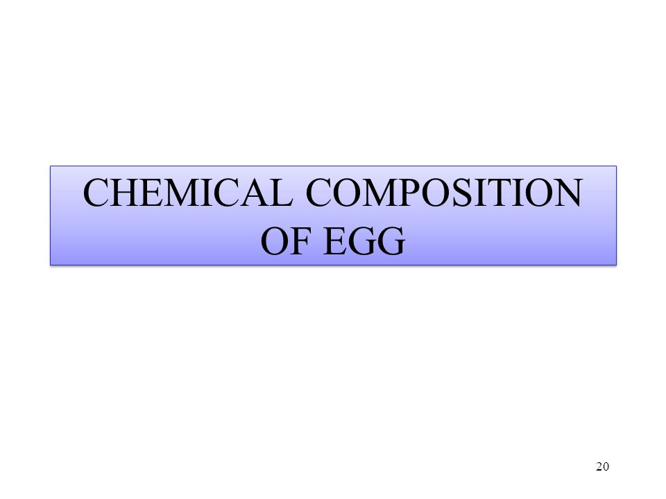 CHEMICAL COMPOSITION OF EGG
