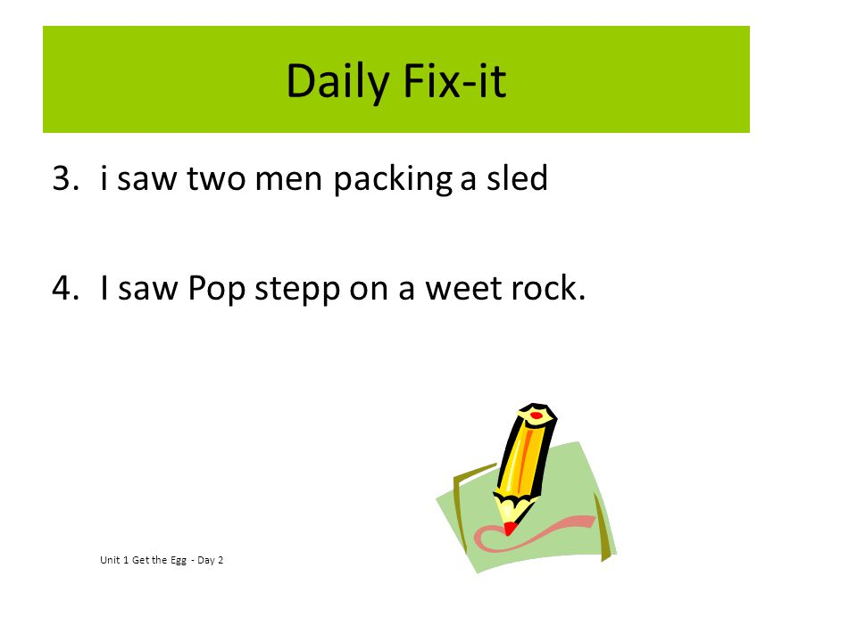 Daily Fix-it i saw two men packing a sled