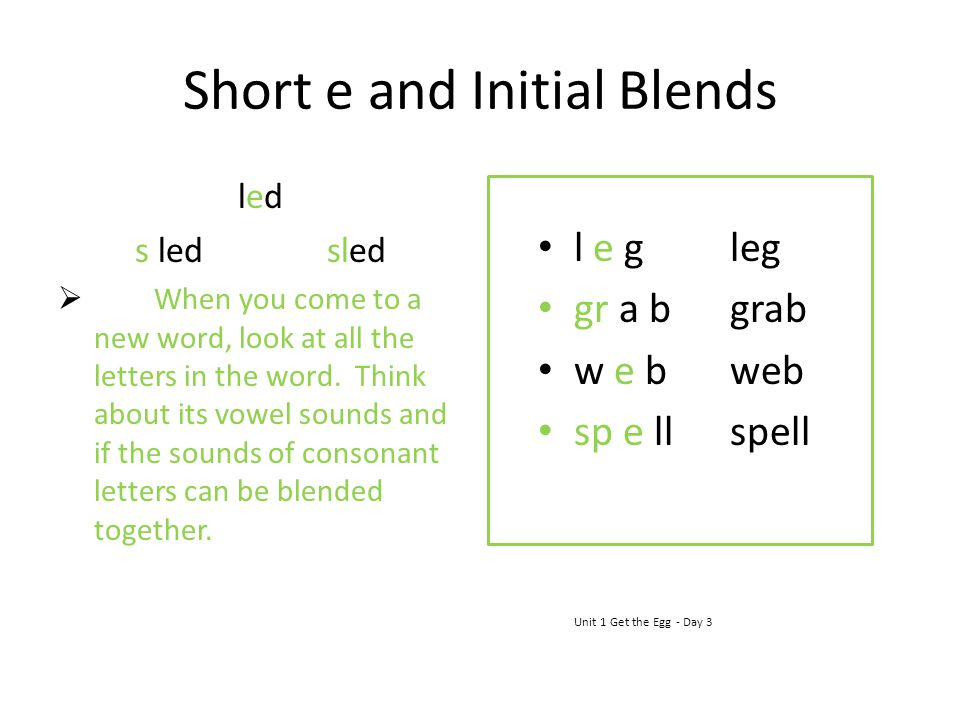 Short e and Initial Blends