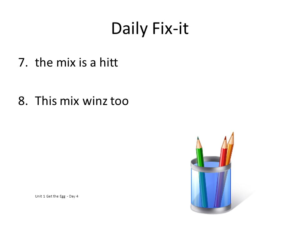 Daily Fix-it the mix is a hitt This mix winz too