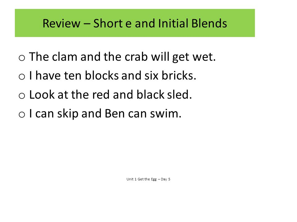 Review – Short e and Initial Blends
