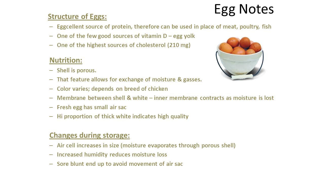 Egg Notes Nutrition: Changes during storage: Structure of Eggs: