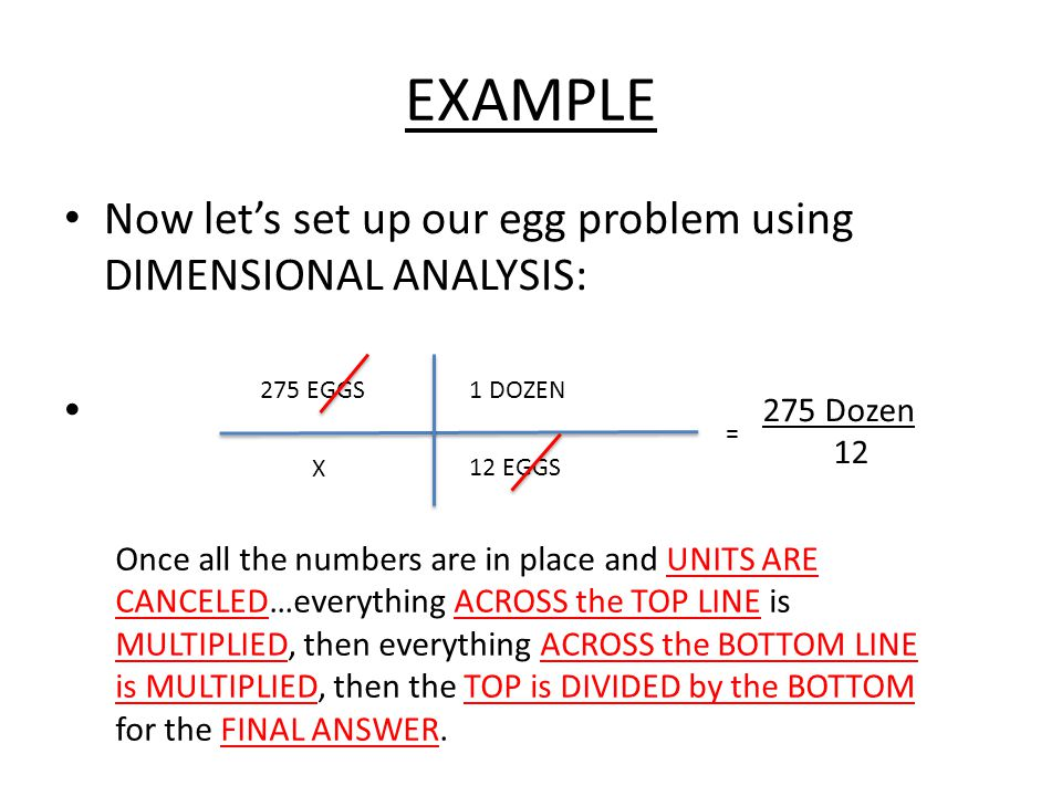 EXAMPLE Now let's set up our egg problem using DIMENSIONAL ANALYSIS: