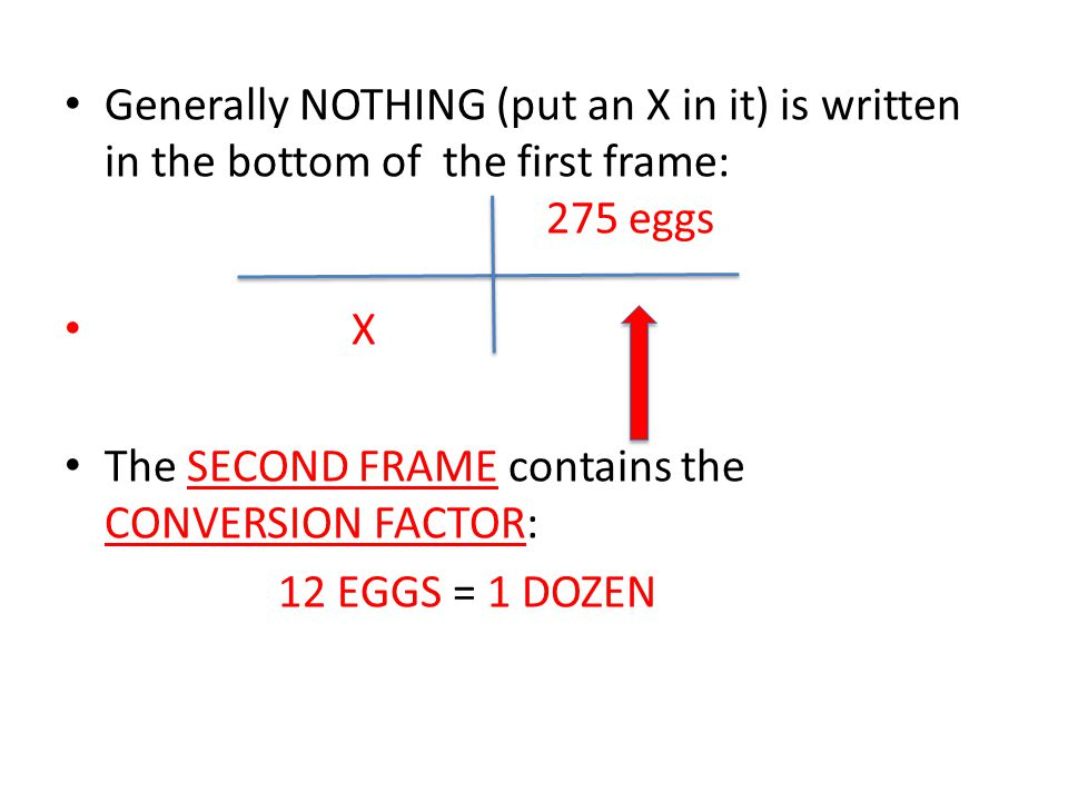 Generally NOTHING (put an X in it) is written in the bottom of the first frame: 275 eggs