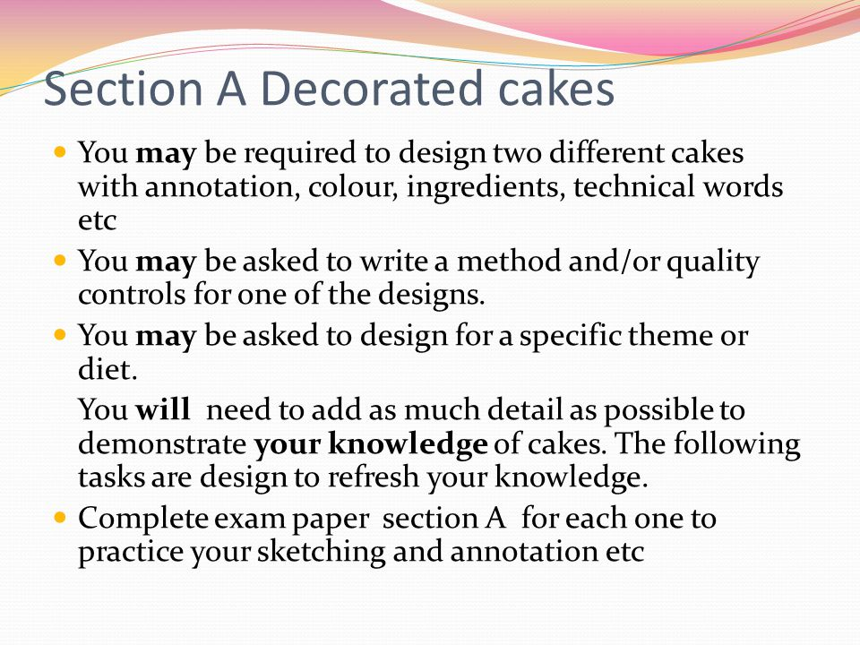 Section A Decorated cakes