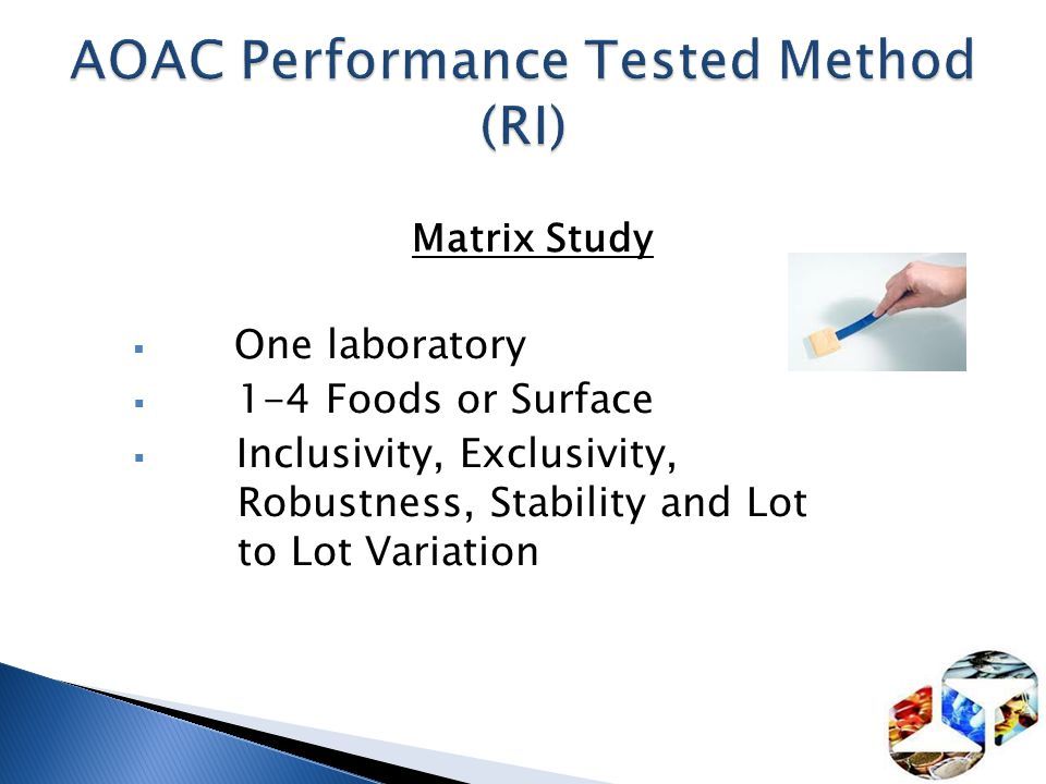 AOAC Performance Tested Method (RI)