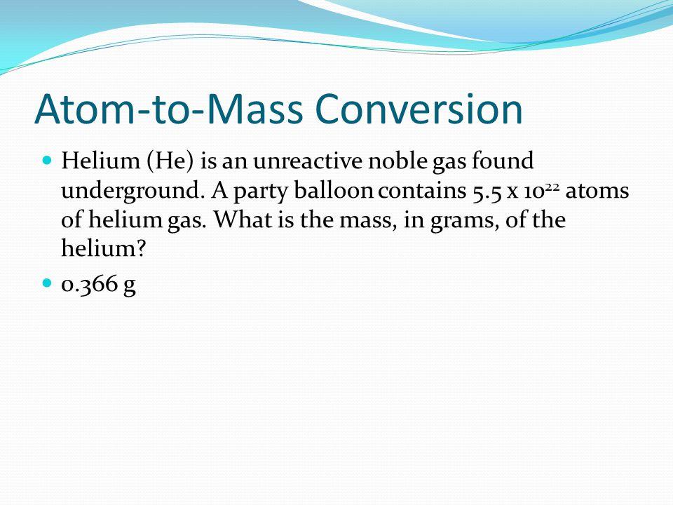 Atom-to-Mass Conversion