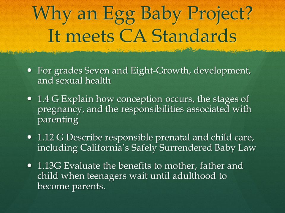 Why an Egg Baby Project It meets CA Standards