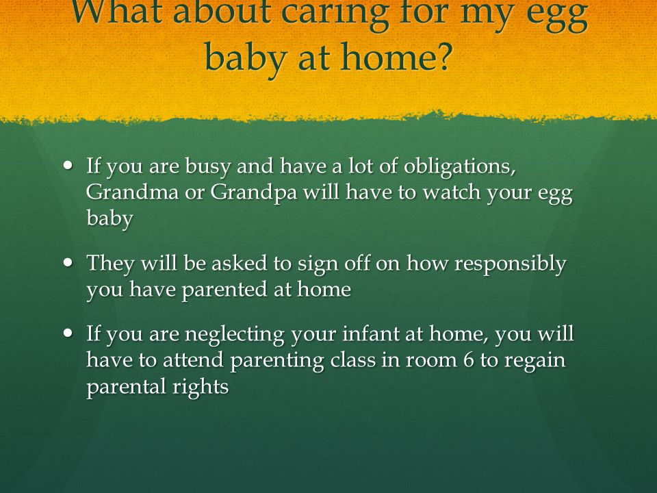 What about caring for my egg baby at home