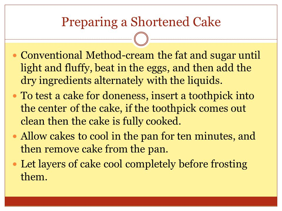 Preparing a Shortened Cake