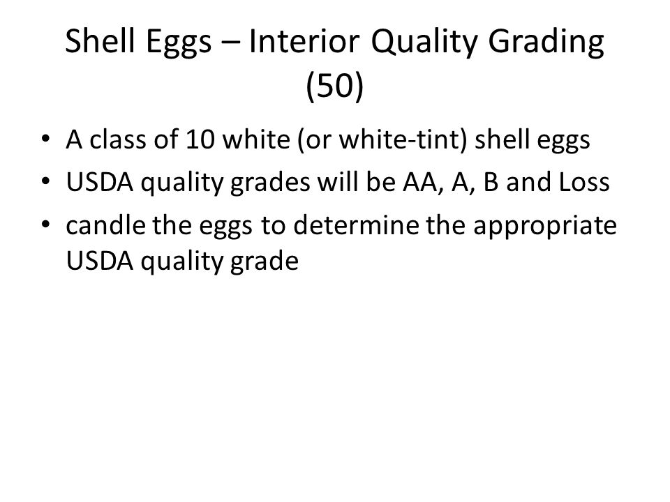 Shell Eggs – Interior Quality Grading (50)