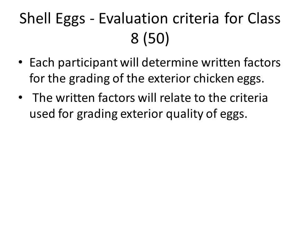 Shell Eggs - Evaluation criteria for Class 8 (50)