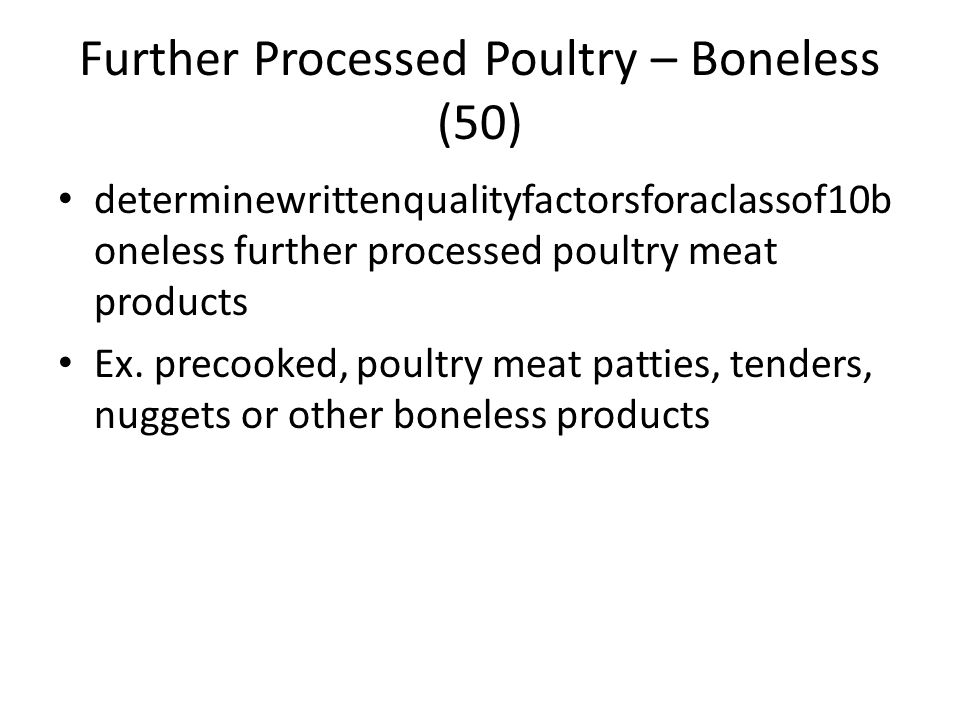 Further Processed Poultry – Boneless (50)