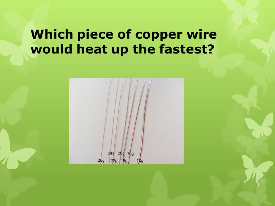 Which piece of copper wire