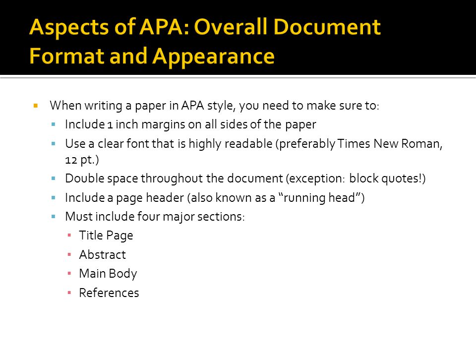 Aspects of APA: Overall Document Format and Appearance