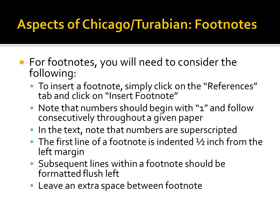 Aspects of Chicago/Turabian: Footnotes