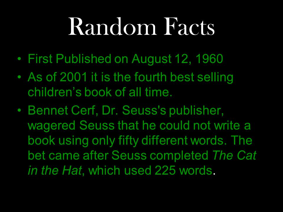 Random Facts First Published on August 12, 1960