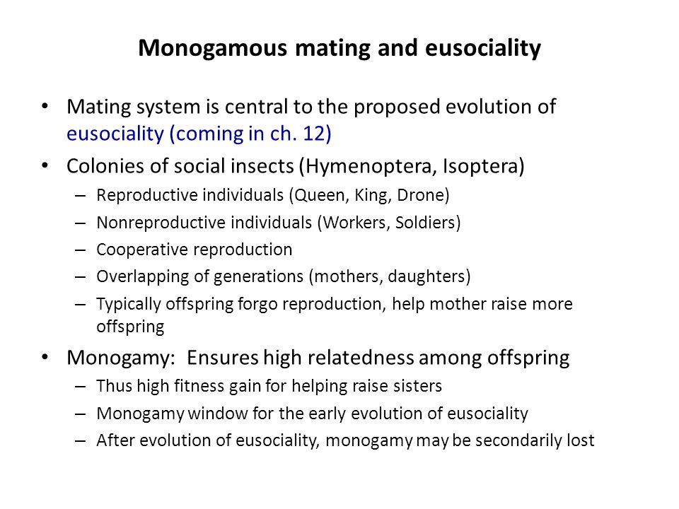 Monogamous mating and eusociality