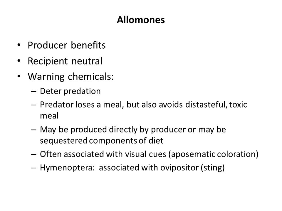 Allomones Producer benefits Recipient neutral Warning chemicals: