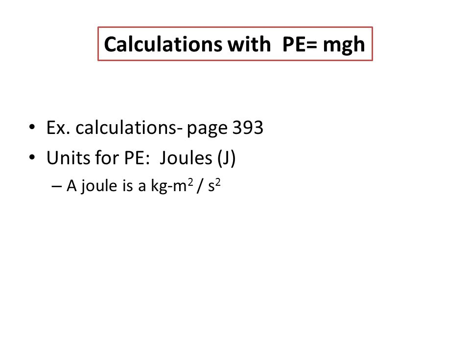 Calculations with PE= mgh