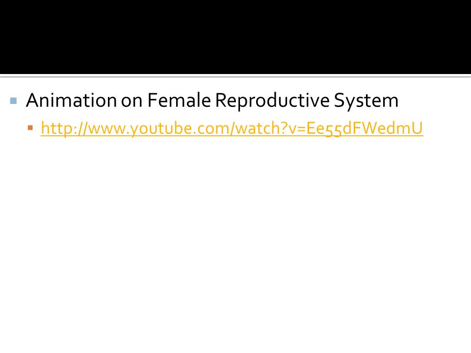 Animation on Female Reproductive System