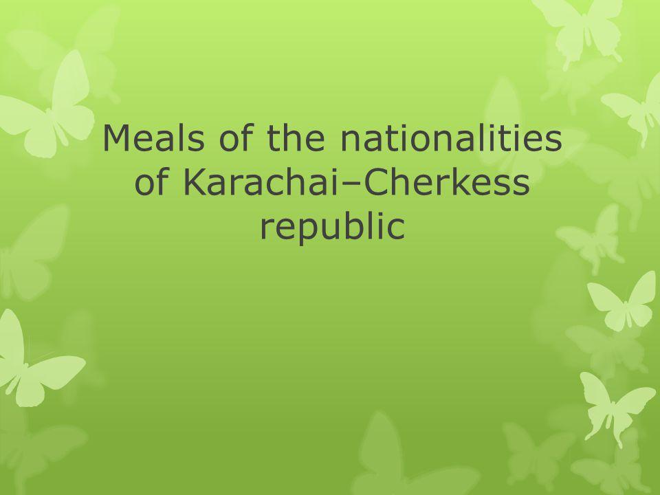 Meals of the nationalities of Karachai–Cherkess republic