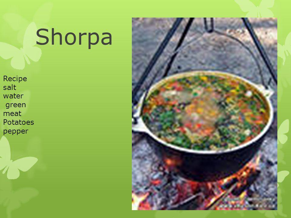 Shorpa Recipe salt water green meat Potatoes pepper