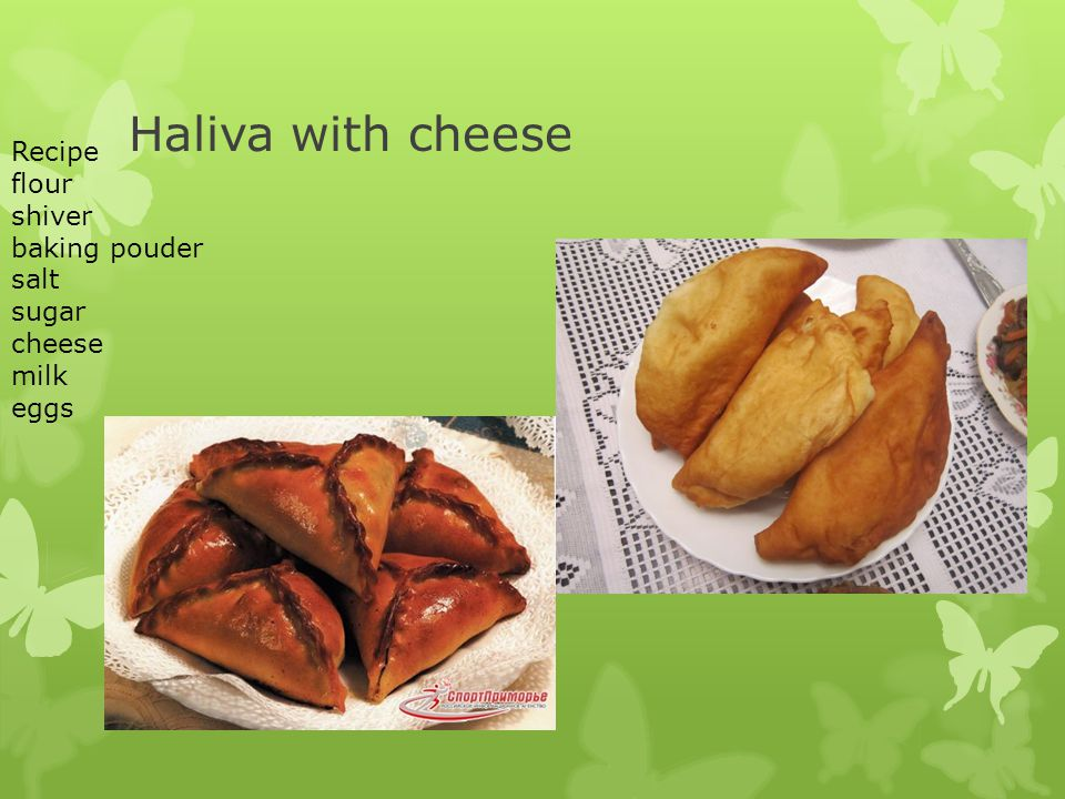 Haliva with cheese Recipe flour shiver baking pouder salt sugar cheese